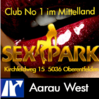 Sex Park, Club, Bordell, Bar..., Aargau