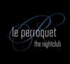 Le Perroquet , Club, Bordell, Bar..., Bern